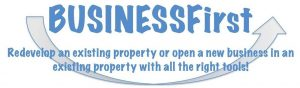 Business First - redevelop existing property